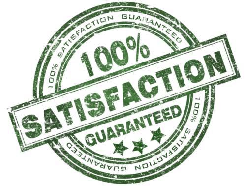 100 % satisfaction guarantee